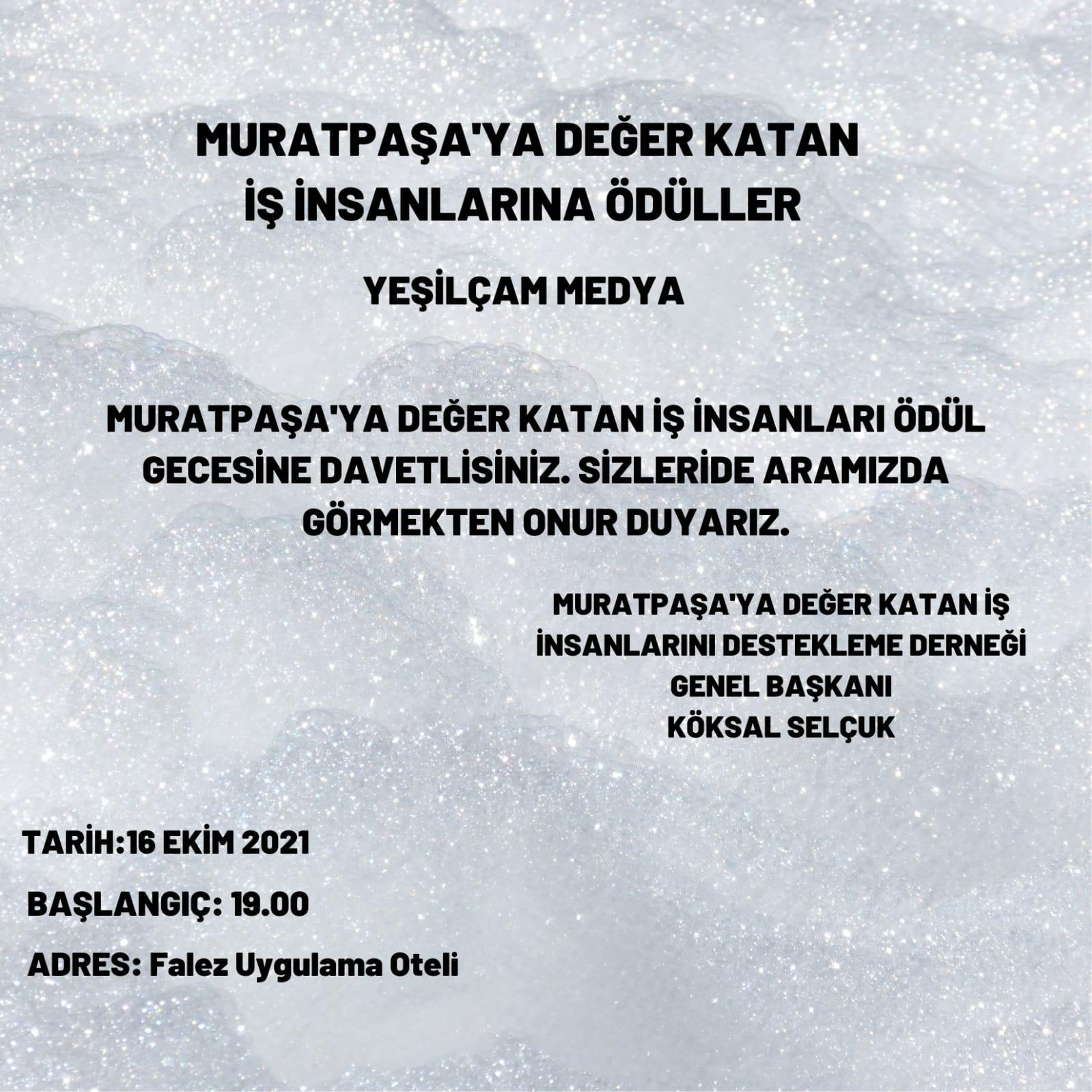 Muratpaşa'ya Değer Katan İş İnsanları Ödül Töreni